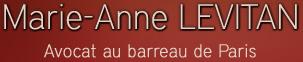 Marie-Anne LEVITAN - Avocat au barreau de Paris